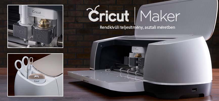 Cricut Maker, a rendkívüli vágóplotter asztali méretben